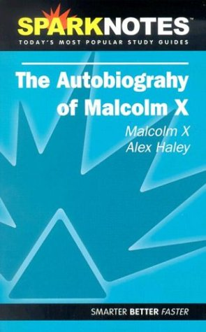 Autobiography of Malcolm X (SparkNotes Literature Guide) (SparkNotes Literature Guide Series)