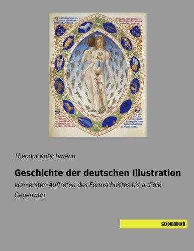 Geschichte der deutschen Illustration: vom ersten Auftreten des Formschnittes bis auf die Gegenwart