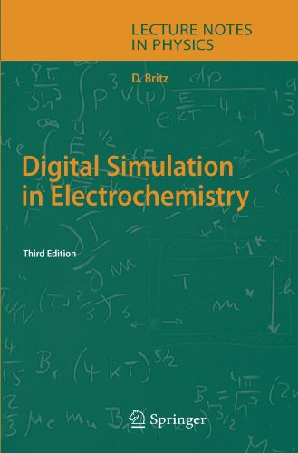 Digital Simulation in Electrochemistry (Lecture Notes in Physics)