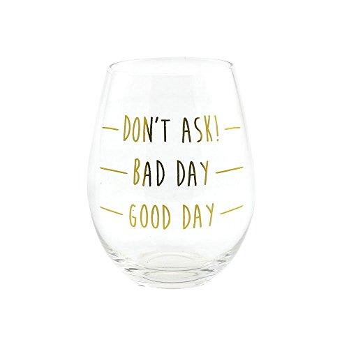 100% Garantizado Para La Venta Good Day Bad Day Stemless Wine Glass Sneakernews Libres Del Envío IJSZx