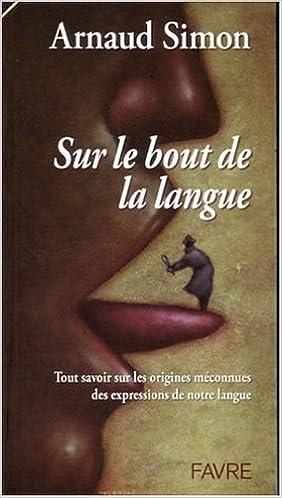 Livres Sur le bout de la langue pdf epub