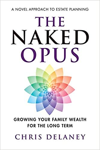 6408c32f11549a The Naked Opus: Growing Your Family Wealth for the Long Term: Chris Delaney:  9781988344010: Books - Amazon.ca