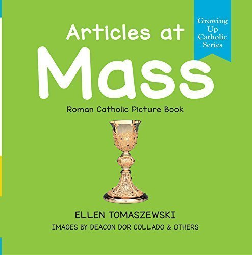 Articles at Mass - Roman Catholic Picture Book