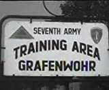 7th Army In Germany 1950s & 1960s: Featuring The 2nd Armored Division And Battalions of The 32nd Armored Regiment