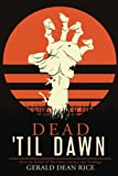 img - for Dead 'til Dawn book / textbook / text book