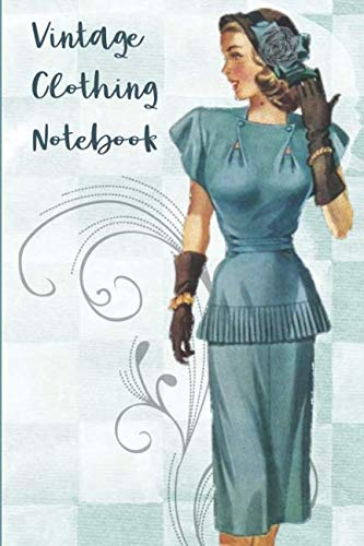 Vintage Clothing Notebook: 6