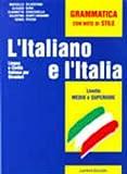 L'Italiano E L'Italia: Esercizi E Prove Per LA Certificazione - New Ed.