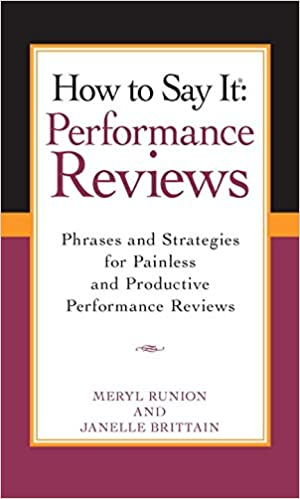 How To Say It Performance Reviews Phrases And Strategies For