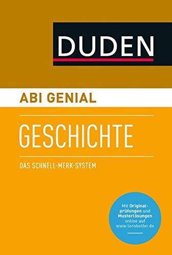 Abi genial Geschichte. Das Schnell-Merk-System (SMS). Buch mit Online-Angebot.