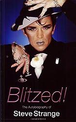Blitzed!: The Autobiography of Steve Strange