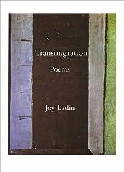 Transmigration by Joy Ladin (2009-12-21)