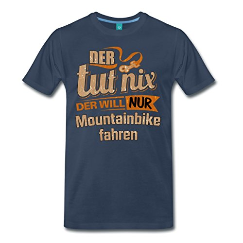 Der Tut Nix Der Will Nur Mountainbike Fahren RAHMENLOS® Männer Premium T-Shirt von Spreadshirt®, S, Navy