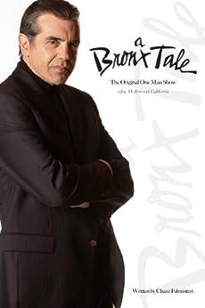 A Bronx Tale: The Original One Man Show by [Palminteri, Chazz]