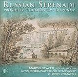 Russian Serenade (Komatsu, Kitchener-Waterloo Symphony) by Prokofiev/Tchaikovsky/Glazunov (2001-08-21)