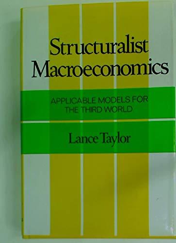 Structuralist Macroeconomics