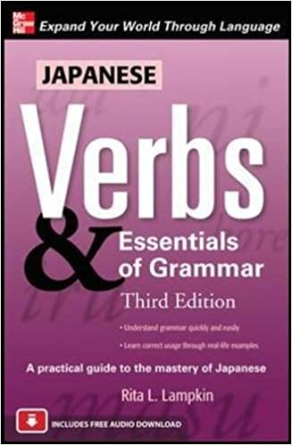 Japanese Verbs & Essentials of Grammar, Third Edition: Rita ...
