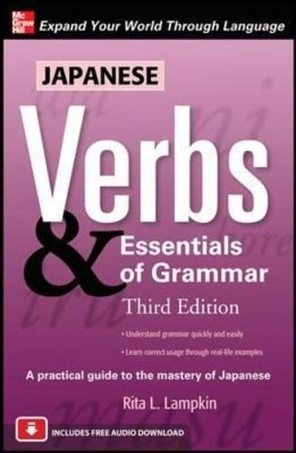 Japanese Verbs & Essentials of Grammar, Third Edition (Best Education System In Asia)