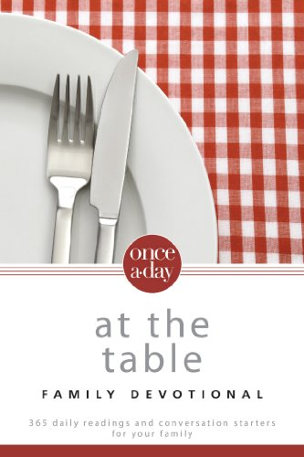 NIV, Once-A-Day: At the Table Family Devotional, eBook: 365 Daily Readings and Conversation Starters for Your Family