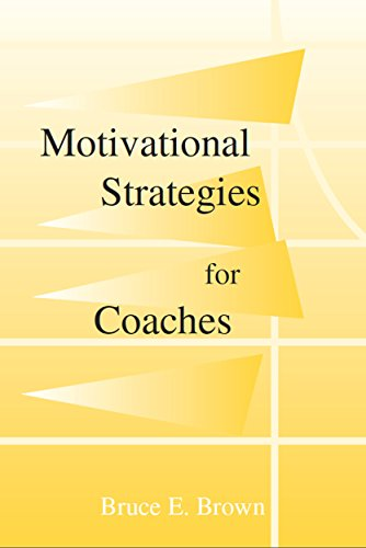 Motivational Strategies for Coaches