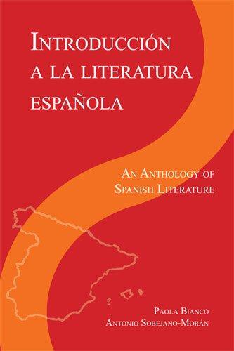 Introducción a la literatura Espanola: An Anthology of...