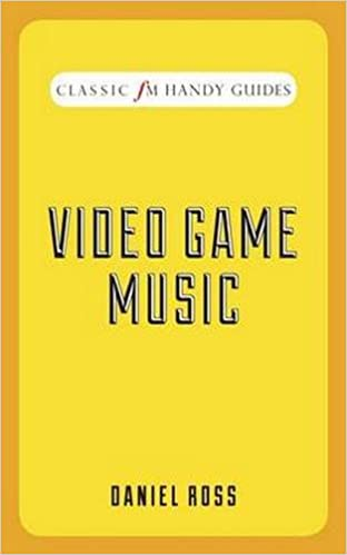 Video Game Music (Classic FM Handy Guides): Amazon co uk: Daniel