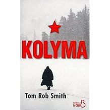 Kolyma (BELFOND NOIR) (French Edition)