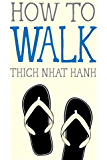 How to Walk (Mindful Essentials)