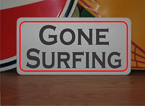Gone Surfing Surf Sign (GONE SURFING Vintage Style Metal Sign Decor Surf Shop Restaurant)