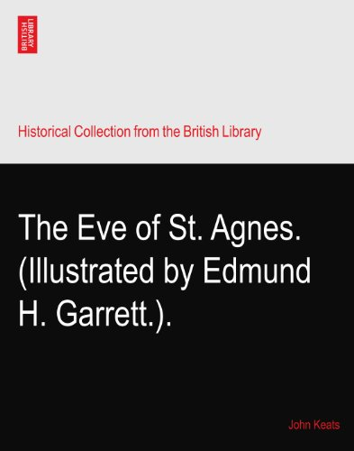The Eve of St. Agnes. (Illustrated by Edmund H. Garrett.).