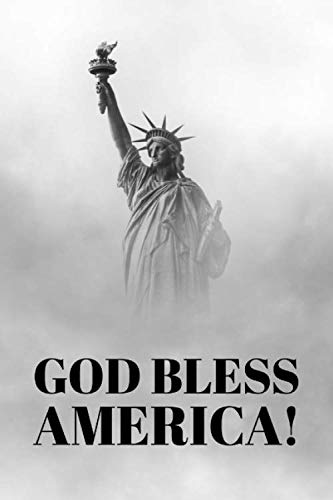 God Bless America: Novelty 4th Of July Independence Day Notepad With 100 Lined Pages