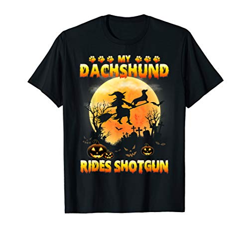 My Dachshund Rides Shotgun Scary Halloween 2019 T-Shirt -