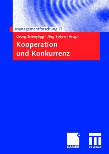 Read Online Kooperation und Konkurrenz (Managementforschung) (German Edition) ebook