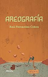 Areografía (colección poieo nº 3) (Spanish Edition)