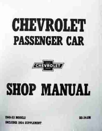 Chevrolet Passenger Car Shop Manual 1949 - 53 Models