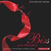 Bis(s) zum Abendrot (Twilight-Saga 3) | Stephenie Meyer