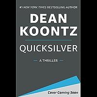 Quicksilver: A Thriller