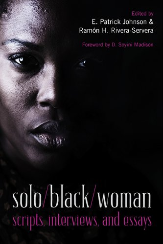 solo/black/woman: scripts, interviews, and essays
