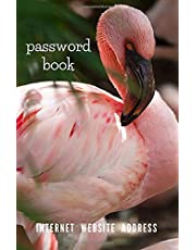 Flamingos Password book. Premium Journal And Logbook To Protect Usernames and Passwords: Modern Alphabetical Password Keeper Vault Notebook and Online Organizer. Small 5,5 x 8,5 inches 110 pages.