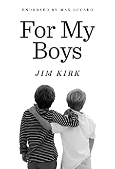 For My Boys by [Kirk, Jim]