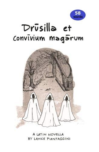 Drusilla et convivium magarum: A Latin Novella (Latin Edition)