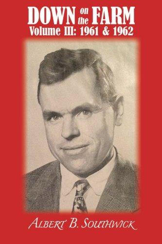 Down on the Farm: Volume III (1961 & 1962) PDF