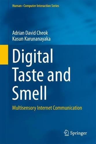 Virtual Taste and Smell Technologies for Multisensory Internet and Virtual Reality (Human–Computer Interaction Series)