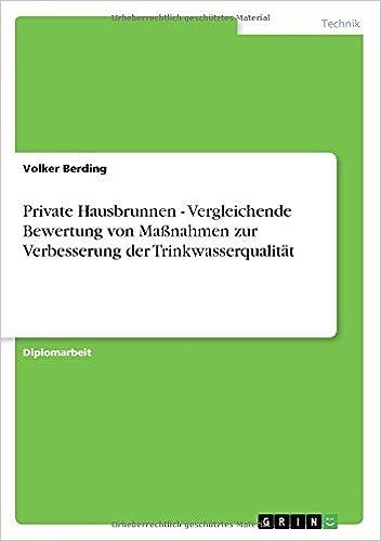 Book Private Hausbrunnen - Vergleichende Bewertung von Maßnahmen zur Verbesserung der Trinkwasserqualität