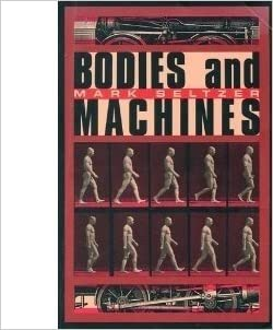 Bodies and Machines, Seltzer, Mark