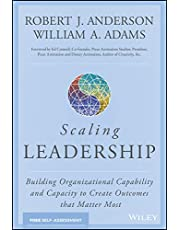 Scaling Leadership: Building Organizational Capability and Capacity to Create Outcomes that Matter Most