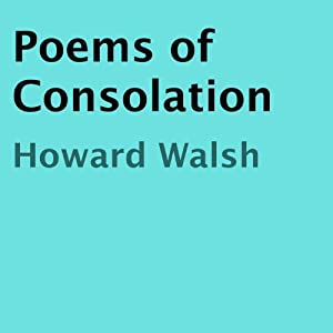 Poems of Consolation Audiobook