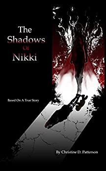 The Shadows of Nikki by [Patterson, Christine D.]
