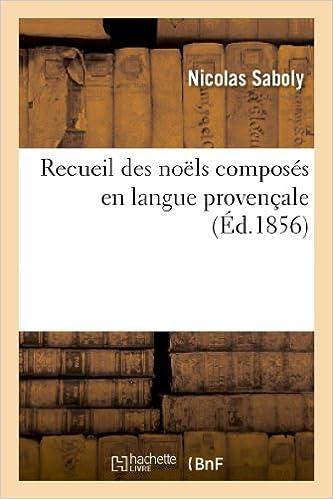 Lire un Recueil des noëls composés en langue provençale pdf epub