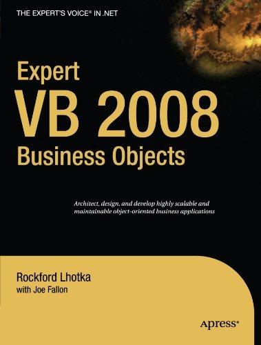 Expert VB 2008 Business Objects (Expert's Voice in .NET) by Joe Fallon (2009-03-10)
