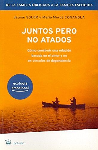 Juntos pero no atados / Together But Not Co-Dependent (Spanish Edition) by Rba